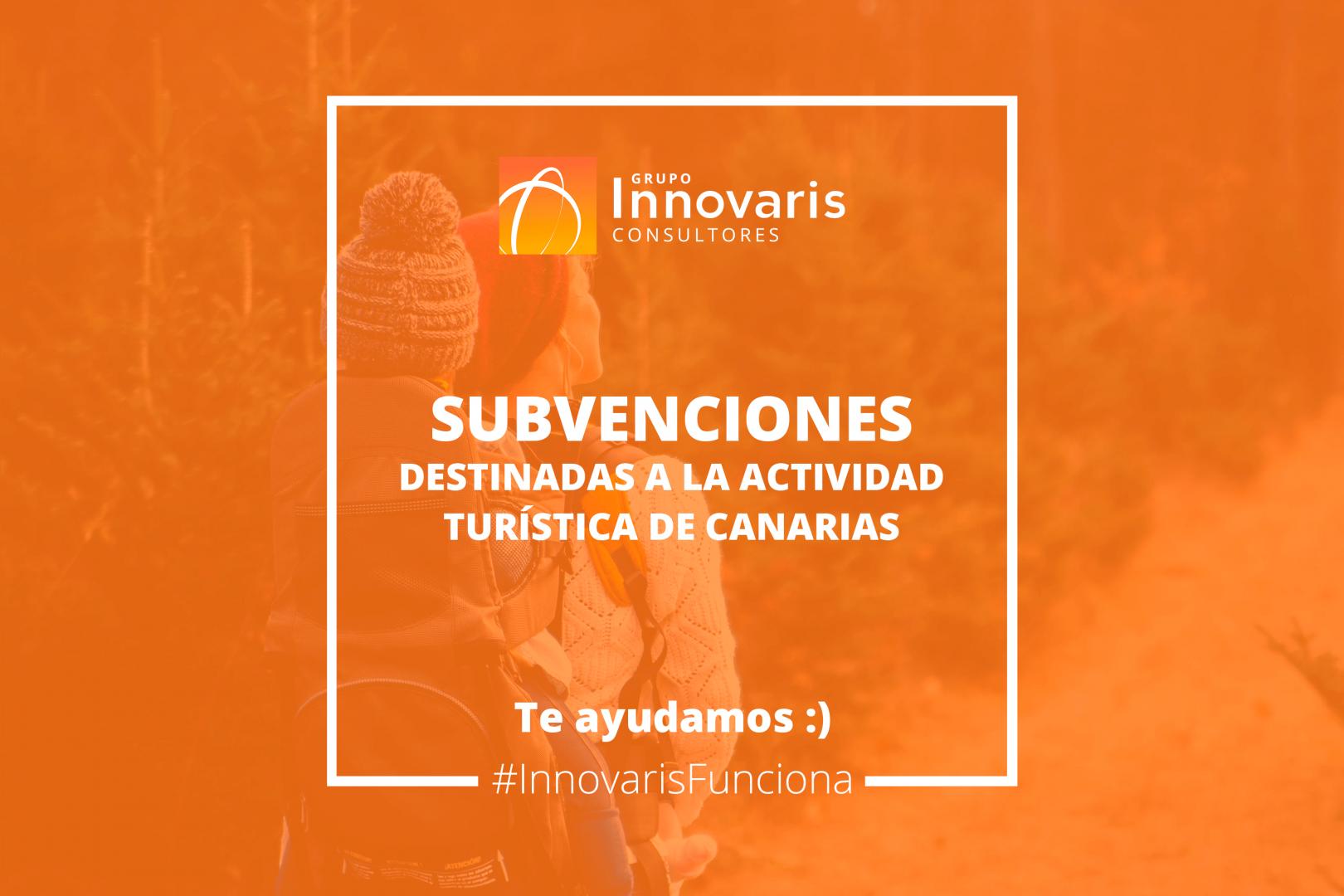 subvenciones destinadas a revitalizar, modernizar y apoyar la actividad turística de la Comunidad Autónoma de Canarias